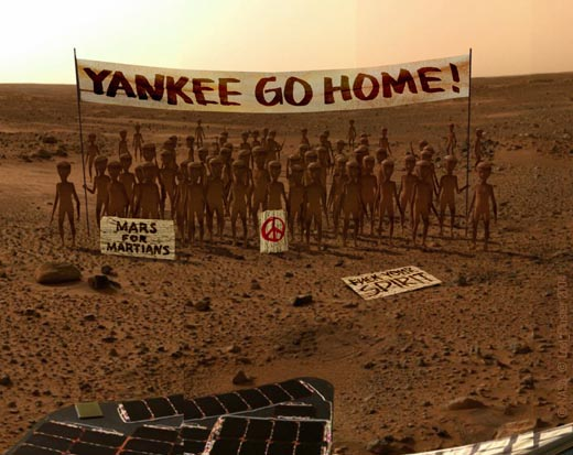 Yankee go home! Mars for martians!